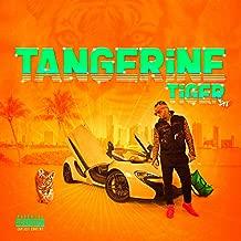 Tangerine Tiger [Explicit]