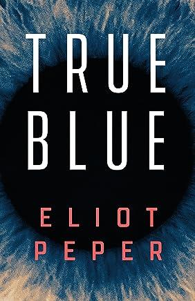True Blue (A Short Story) (English Edition)