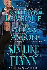 Sin Like Flynn: A Regency Historical Romance Duet Kindle Edition