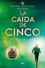 Legados de Lorien #4. La caída de Cinco: Legados de Lorien IV (FICCIÓN YA) (Spanish Edition)
