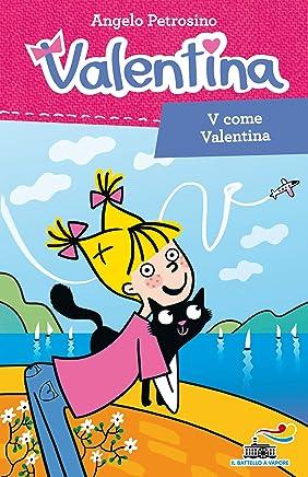 V come Valentina: Valentina n. 1