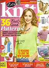 LET'S KNIT, ISSUE,116 MARCH, 2017 (THE UK'S BEST SELLING KNIT MAGAZINE)