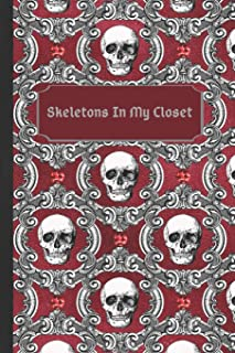 Skeletons In My Closet Gothic Macabre Journal: Red Decorative Cover with Skulls and Victorian Tapestry Pattern Notebook