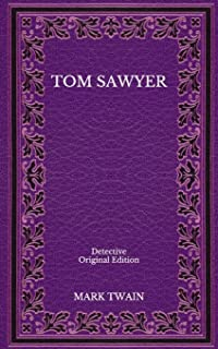 Tom Sawyer: Detective - Original Edition