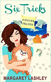 Six Tricks: Doggone Disaster (A Val Fremden Humorous Mystery Book 6)
