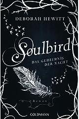 Soulbird - Das Geheimnis der Nacht: Roman - Soulbird 2 (German Edition) Kindle Edition