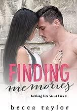 Finding Memories (Breaking Free Series)