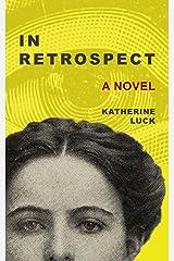In Retrospect Kindle Edition