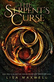 The Serpent's Curse (The Last Magician Book 3)