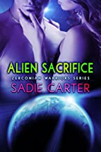 Alien Sacrifice (Zerconian Warriors Book 7)
