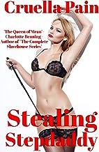 Stealing Stepdaddy: A Story of Enslavement & Devotion