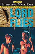 Lord of the Flies: The Themes - The Characters - The Language and Style - The Plot Analyzed