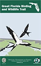 The Great Florida Birding and Wildlife Trail Guide - East Section (The Great Florida Birding and Wildlife Trail Guide Series Book 1)