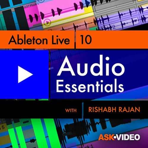 Ableton Live 10 103 : Audio Essentials