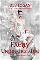 Faery Unpredictable (Faery Chronicles Book 3) Kindle Edition