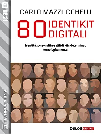 80 identikit digitali (TechnoVisions)