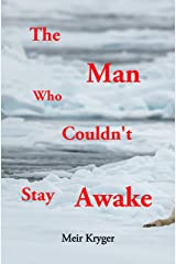 The Man Who Couldn't Stay Awake Kindle Edition