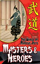 Masters & Heroes (The World of Martial Arts) (English Edition)