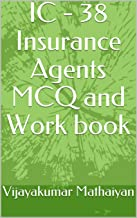 IC - 38 Insurance Agents MCQ and Work book