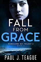 Fall From Grace (The Morecambe Bay Trilogies Book 5) Kindle Edition