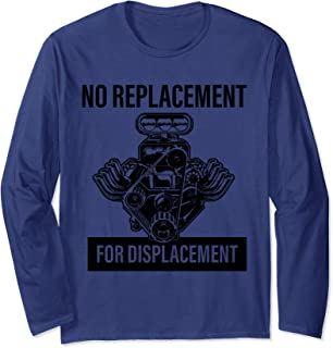 No Replacement for Displacement Mechanic V8 Long Sleeve T-Shirt