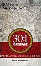 30:1 Series, Marriage Vol. 2: Overcoming The Odds