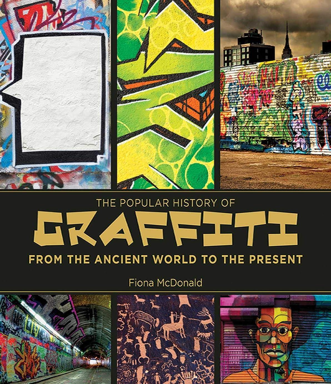 エッセイく大脳The Popular History of Graffiti: From the Ancient World to the Present (English Edition)