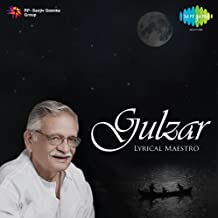Gulzar - Lyrical Maestro