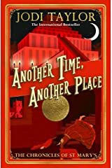 Another Time, Another Place: Chronicles of St Mary's 12 Kindle Edition