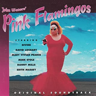 Pink Flamingos (Original Motion Picture Soundtrack)