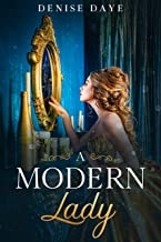 A Modern Lady Lost in Time: A Contemporary, Feel-Good Time Travel Romance