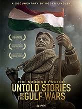 Kurdish Factor: The Untold Story Of The Gulf Wars