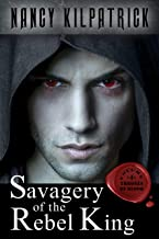 Savagery of the Rebel King (Thrones of Blood Book 4)