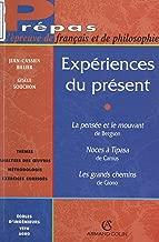 Expériences du présent (French Edition)