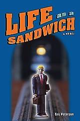 Life as a Sandwich Kindle Edition
