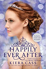Happily Ever After: Companion to the Selection Series (The Selection Novella) Kindle Edition