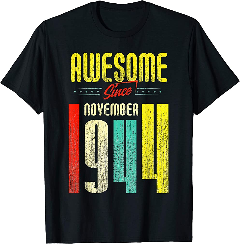 Born November 1944 75th Birthday Awesome Since November 1944 T-shirt