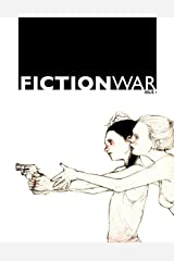 Fiction War Magazine: Issue 1 Kindle Edition