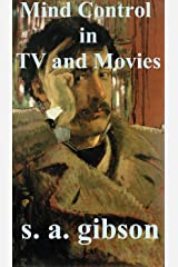 Mind Control in TV and Movies Kindle Edition