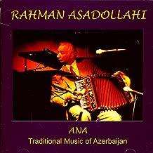 ANA: Traditional Music Of Azerbaijan
