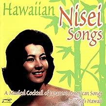 Hawaiian Nisei Songs - A Musical Cocktail Of Japanese American Songs In 1950's Hawaii