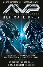 Aliens vs. Predators - AVP: ULTIMATE PREY