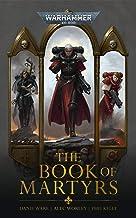 The Book Of Martyrs (Adepta Sororitas: Warhammer 40,000) (English Edition)