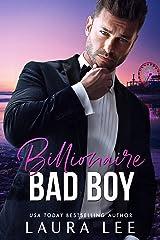 Billionaire Bad Boy : An Enemies-to-Lovers, Second Chance Romance (Bedding the Billionaire) Kindle Edition