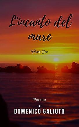 Lincanto del mare Vol. 2: Poesie