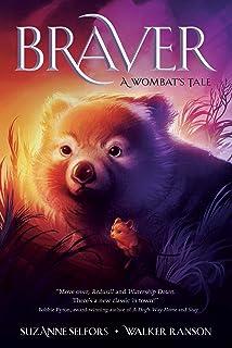 Braver: A Wombat's Tale