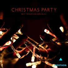 Christmas Party (Best Trance and EDM Music)