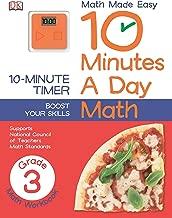 10 Minutes a Day: Math, Third Grade: Supports National Council of Teachers Math Standards