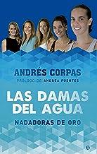 Las damas del agua (Deportes) (Spanish Edition)