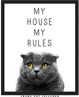 My House My Rules Funny Cat Typography Wall Art Print: Unique Room Decor for Boys, Men, Girls & Women - (8x10) Unframed Picture - Great Gift Idea Under $15